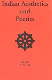 Indian Aesthetics and Politics: V.N. Jha (ed.)