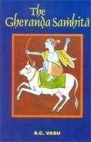 The Gheranda Samhita: Vasu S.C.