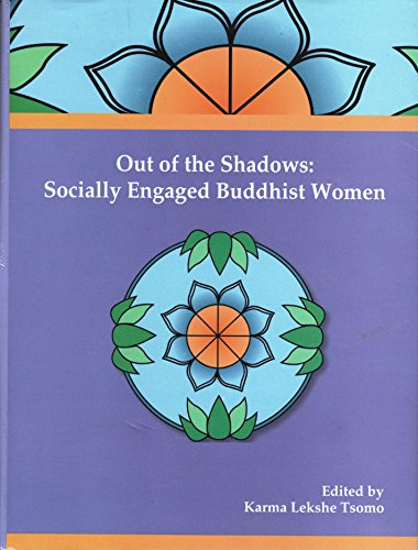 9788170308492: Out of the Shadows: Socially Engaged Buddhist Women (Bibliotheca Indio-Buddhica Series No. 240)