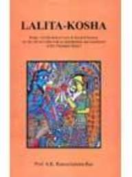 Lalita-Kosha: Being a Collection of Texts in Sanskrit Bearing on the Cult of Lalita with an Intro...