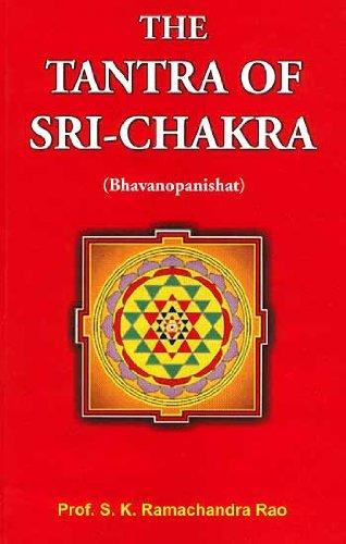 The Tantra of Sri-Chakra: S.K. Ramachandra Rao