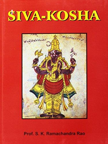 Siva Kosha : Vol: I and II: S K Ramachandra Rao