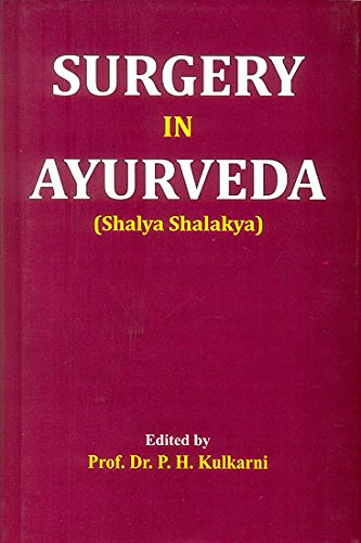 Surgery in Ayurveda (Shalya Shalakya)
