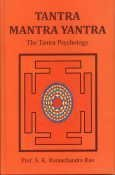 9788170308997: Tantra Mantra Yantra: The Tantra Psychology