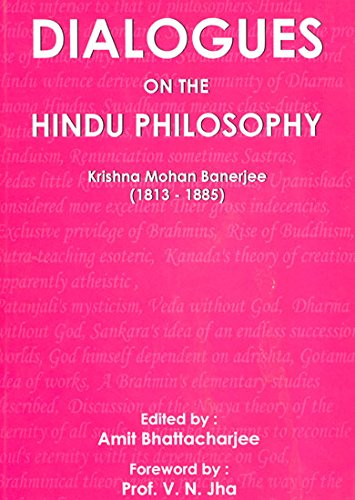 Dialogues on the Hindu Philosophy (1813?1885): Krishna Mohan Banerjee