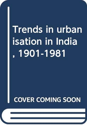 9788170330127: Trends in urbanisation in India, 1901-1981