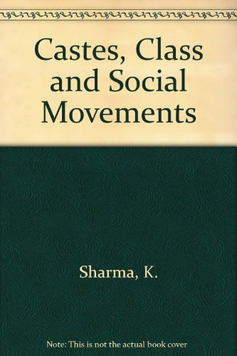 9788170330301: Caste, Class and Social Movements