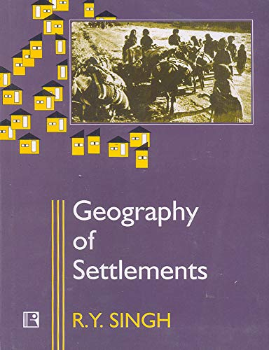 9788170332091: Geography of Settlements