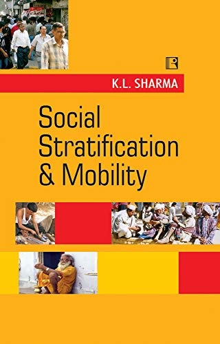 Social Stratification and Mobility: Sharma K.L.