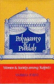 POLYGAMY & PURDAH: Women & Society among: Varsha Joshi