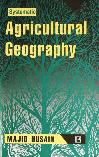 Systematic Agricultural Geography: Husain Majid