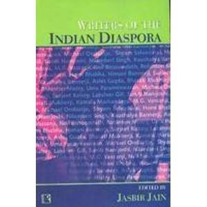 Writers of the Indian Diaspora: Jasbir Jain (Ed.)