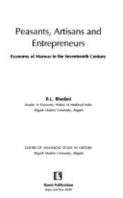 9788170335047: Peasants, artisans and entrepreneurs: Economy of Marwar in the seventeenth century
