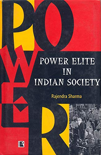 POWER ELITE IN INDIAN SOCIETY: Study of the Shekhawati Region in Rajasthan