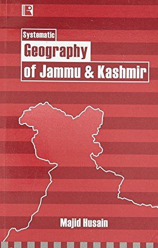 Systematic Geography of Jammu and Kashmir: Husain Majid
