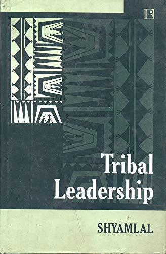 Tribal Leadership: Shyamlal