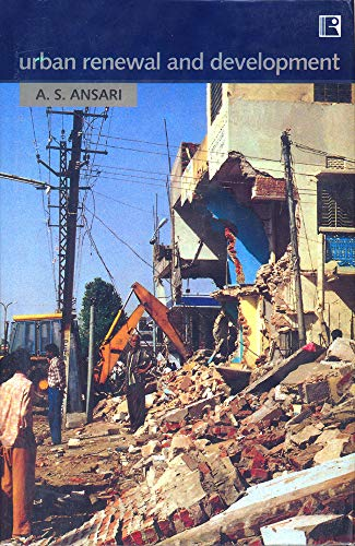 Urban Renewal and Development: Ansari, A.S.