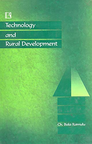 Technology and Rural Development - Need for Organisational Renewal