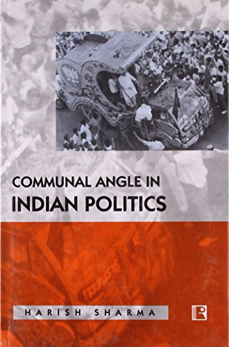 9788170336372: Communal Angle in Indian Politics