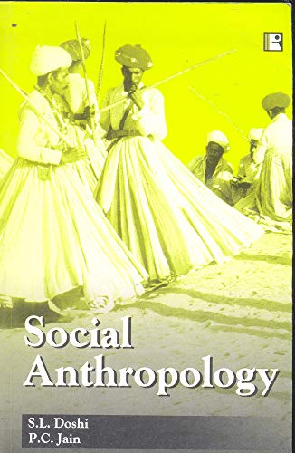 SOCIAL ANTHROPOLOGY: S.L. Doshi and