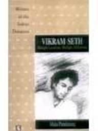 Vikram Seth: Multiple Locations, Multiple Affiliations: Mala Pandurang