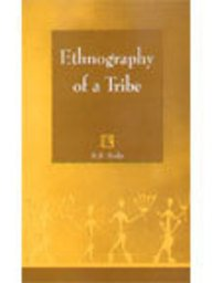 Ethnography of A Tribe: Study of Anwals: B.S. Bisht