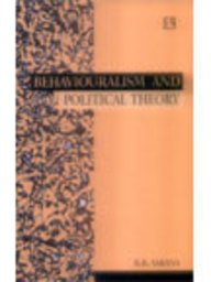 BEHAVIOURALISM AND POLITICAL THEORY: Contributions of David Easton and Lucian Pye