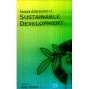 Human Dimensions of Sustainable Development: R.B. Singh (Ed.)