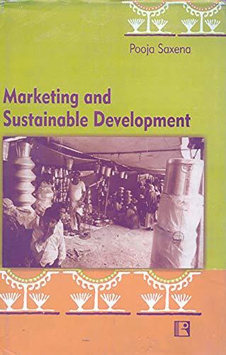 Marketing and Sustainable Development: Pooja Saxena