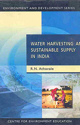 WATER HARVESTING AND SUSTAINABLE SUPPLY IN INDIA