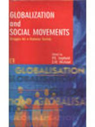 Globalization and Social Movements: Struggle For A: Jogdand P.G. And