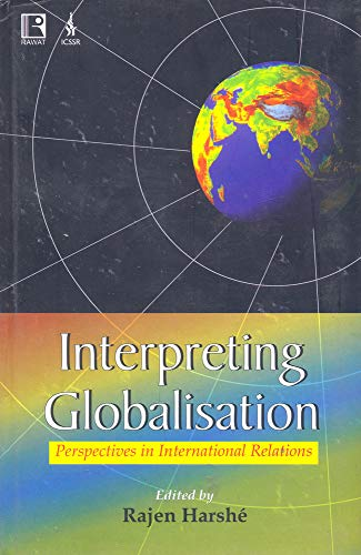 Interpreting Globalisation: Perspectives in International Relations