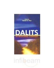 Dalits in Regional Context: Harish K Puri