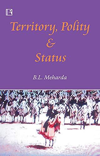 9788170338871: Territory, Polity and Status: A Study of Shekhawats