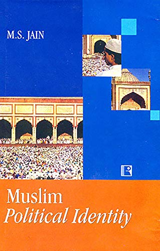 Muslim Political Identity: Jain, M.S.