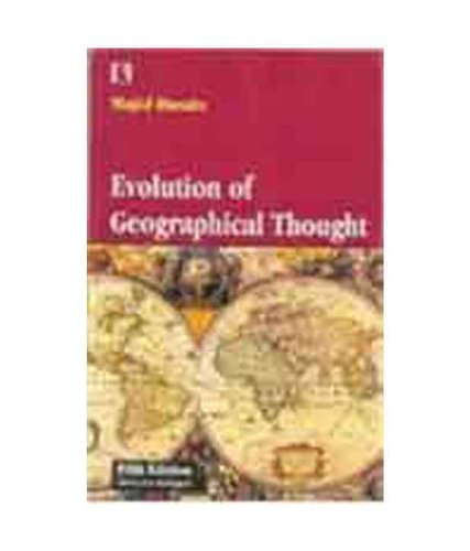 Evolution of Geographical Thought, (Fifth Edition), (Revised & Enlarged): Majid Husain