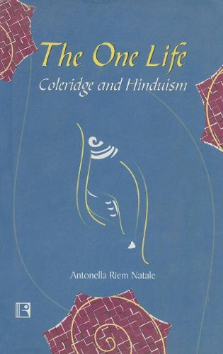 9788170339472: The One Life: Coleridge and Hinduism