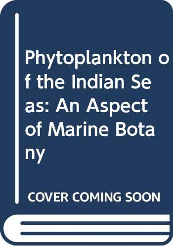 Phytoplankton of the Indian Seas: An Aspect of Marine Botany (817035028X) by R. Santhanam; N. Ramanathan; K. Venkataramanujam; G. Jegatheesan