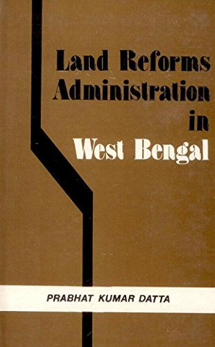 Land Reforms Administration in West Bengal