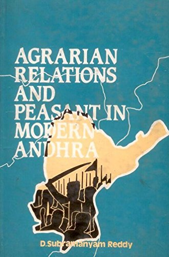 Agrarian Relations and Peasant in Modern Andhra: A Study of Kalahasti Zamindari