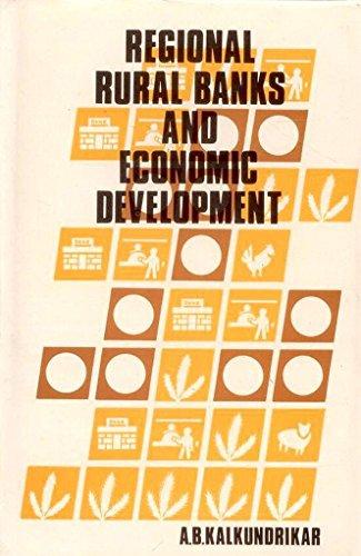 Regional Rural Banks and Economic Development: A.B. Kalkundrikar