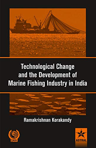 Technological Change and the Development of Marine Fishing Industry in India: A Case Study of ...