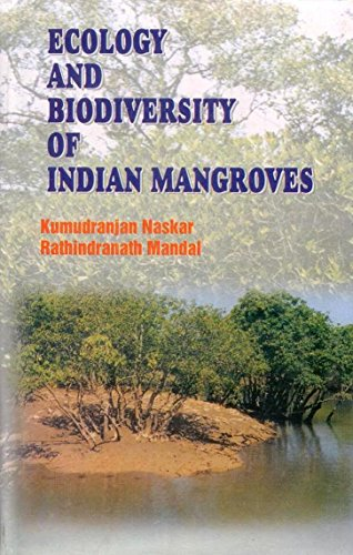 Ecology & Biodiversity of Indian Mangroves: Global Status, 2 Vol