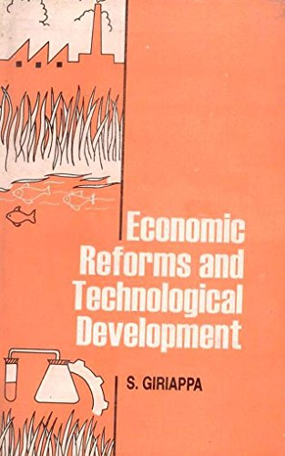 Economic Reforms and Technological Development: Somu Giriappa