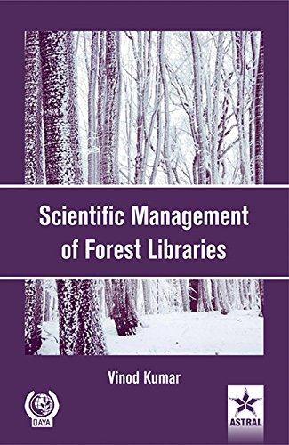 Scientific Management of Forest Libraries: Vinod Kumar