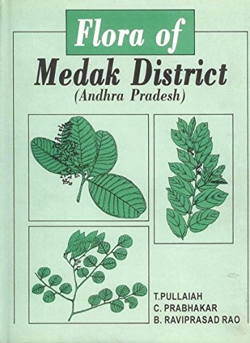 Flora of Medak District Andhra Pradesh: T. Pullaiah
