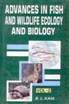 Advances in Fish and Wildlife Ecology and: Bansi Lal Kaul