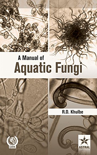 A Manual of Aquatic Fungi: Chytridiomycetes & Oomycetes