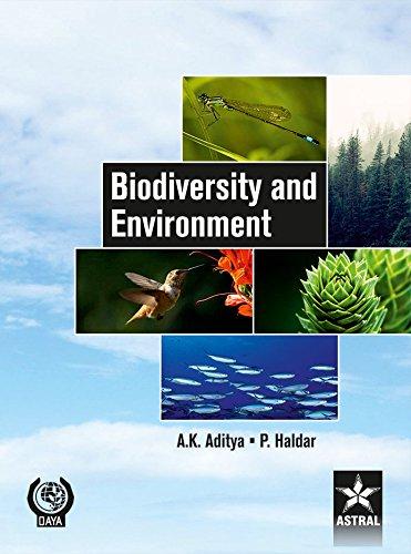 Biodiversity and Environment: A.K. Aditya,P. Haldar