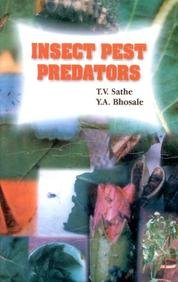 Insect Pest Predators: T.V. Sathe,Y.A. Bhosale
